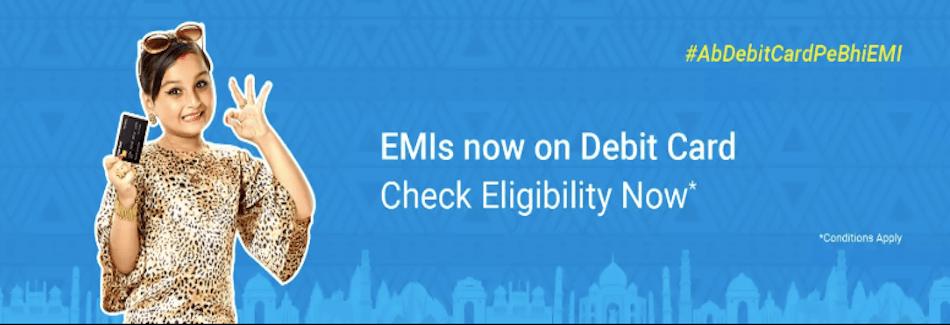 Get EMI on Flipkart on Debit Cards